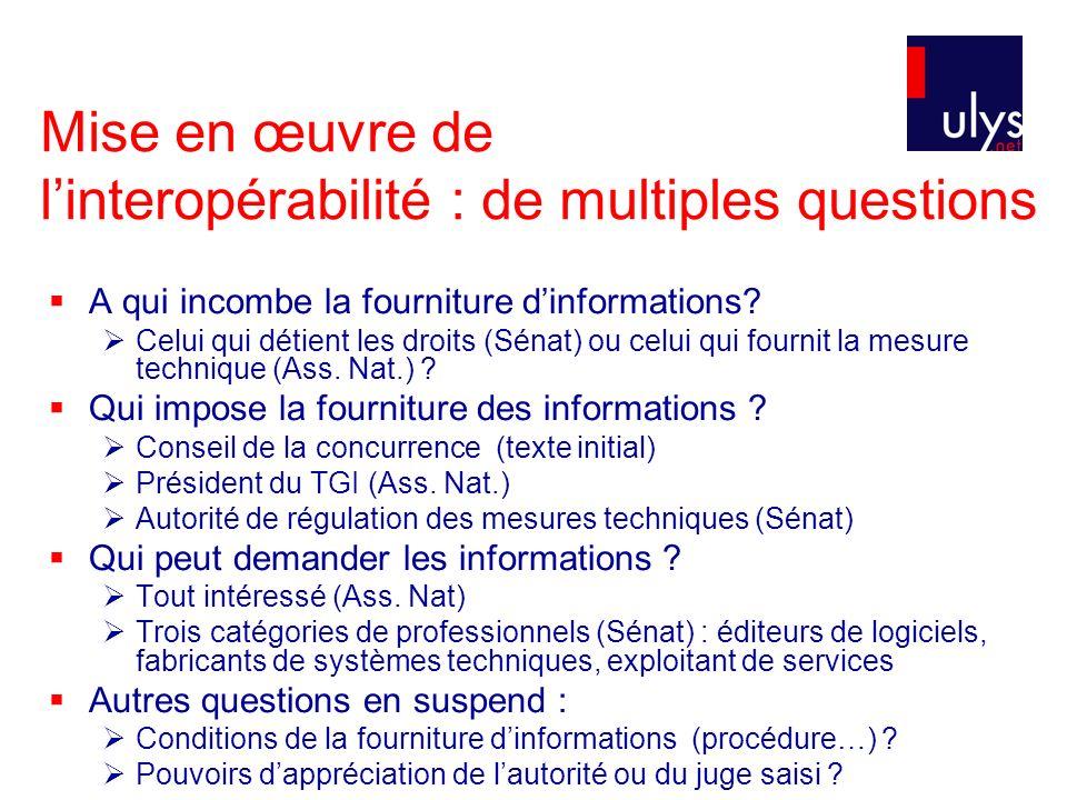 Mise en œuvre de linteropérabilité : de multiples questions A qui incombe la fourniture dinformations.