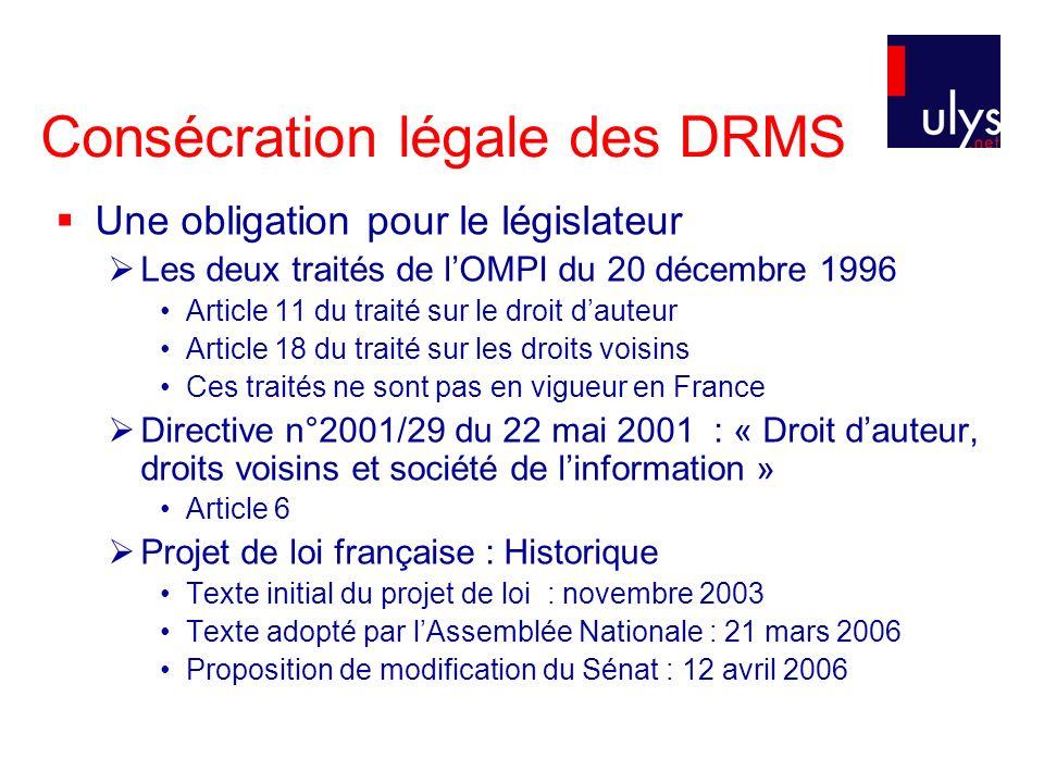 Le futur cadre juridique des DRMS La futur loi DADVSI une nouvelle section du CPI consacrée aux DRMS Futurs art.