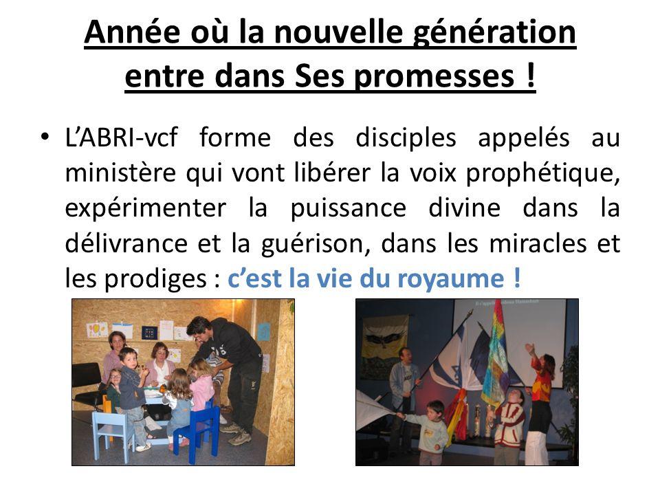 Année où la nouvelle génération entre dans Ses promesses .