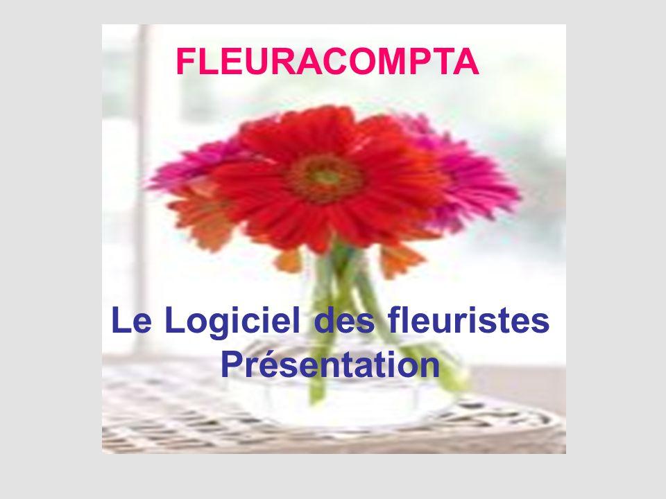 FLEURACOMPTA Le Logiciel des fleuristes Présentation