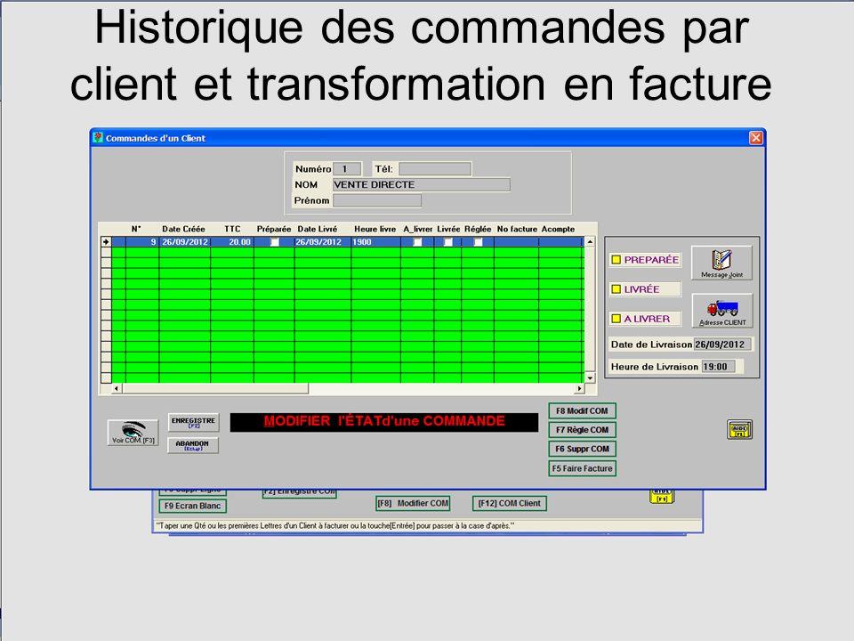 Historique des commandes par client et transformation en facture