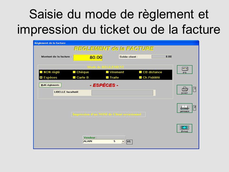 Saisie du mode de règlement et impression du ticket ou de la facture