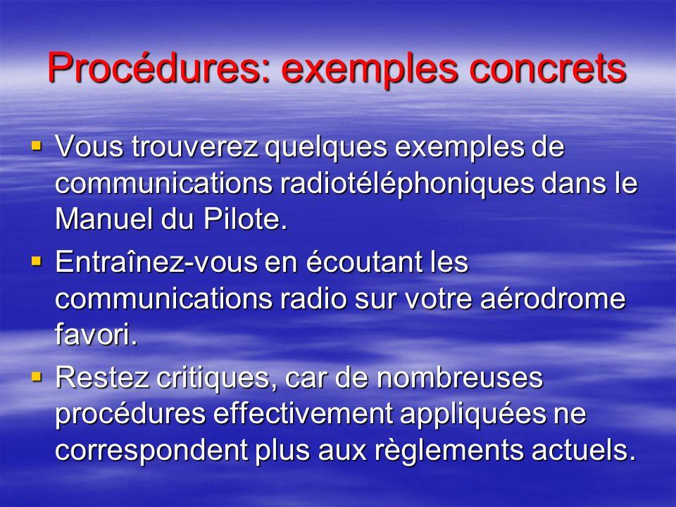 Procédures: structure du message Indicatif du destinataire; Indicatif du destinataire; Indicatif de lappelant; Indicatif de lappelant; Message (situat