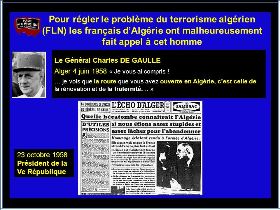 Ils voulaient rester français (européens ou musulmans) sur la terre française qui les vit naître, comme dautres générations avant eux. Le gouvernement