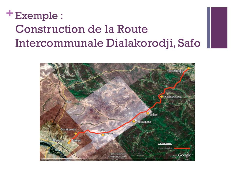 + Exemple : Construction de la Route Intercommunale Dialakorodji, Safo