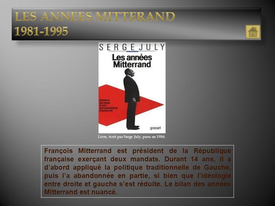 Livre, écrit par Serge July, paru en 1986. François Mitterrand est président de la République française exerçant deux mandats. Durant 14 ans, il a dab