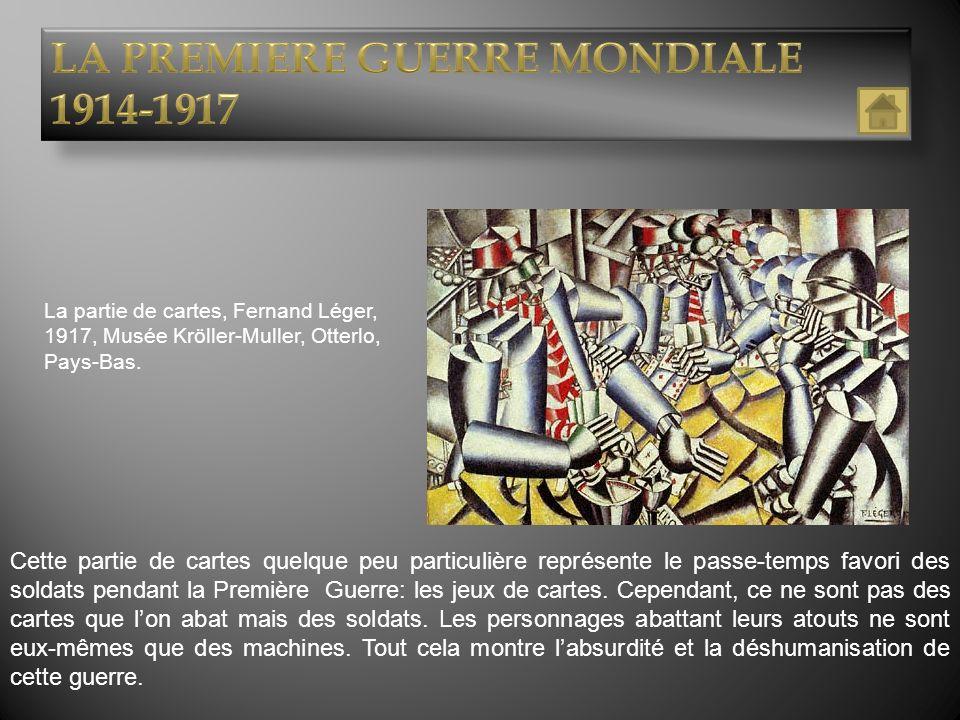 La partie de cartes, Fernand Léger, 1917, Musée Kröller-Muller, Otterlo, Pays-Bas. Cette partie de cartes quelque peu particulière représente le passe