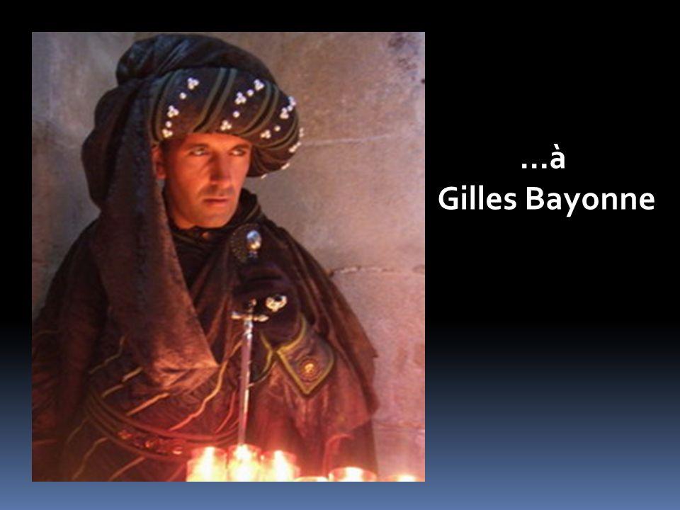 …à Gilles Bayonne