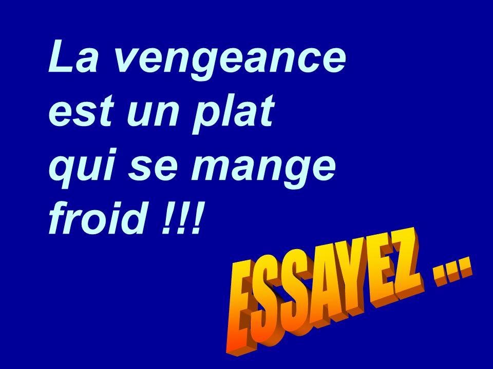 Diaporamas-a-la-con.com La vengeance est un plat qui se mange froid !!!