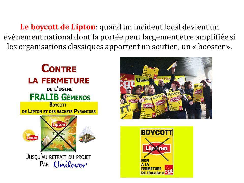Le boycott de Lipton: quand un incident local devient un évènement national dont la portée peut largement être amplifiée si les organisations classiques apportent un soutien, un « booster ».