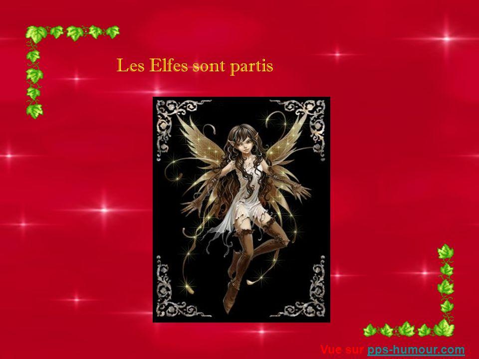 Les elfes sont passés Vue sur pps-humour.compps-humour.com