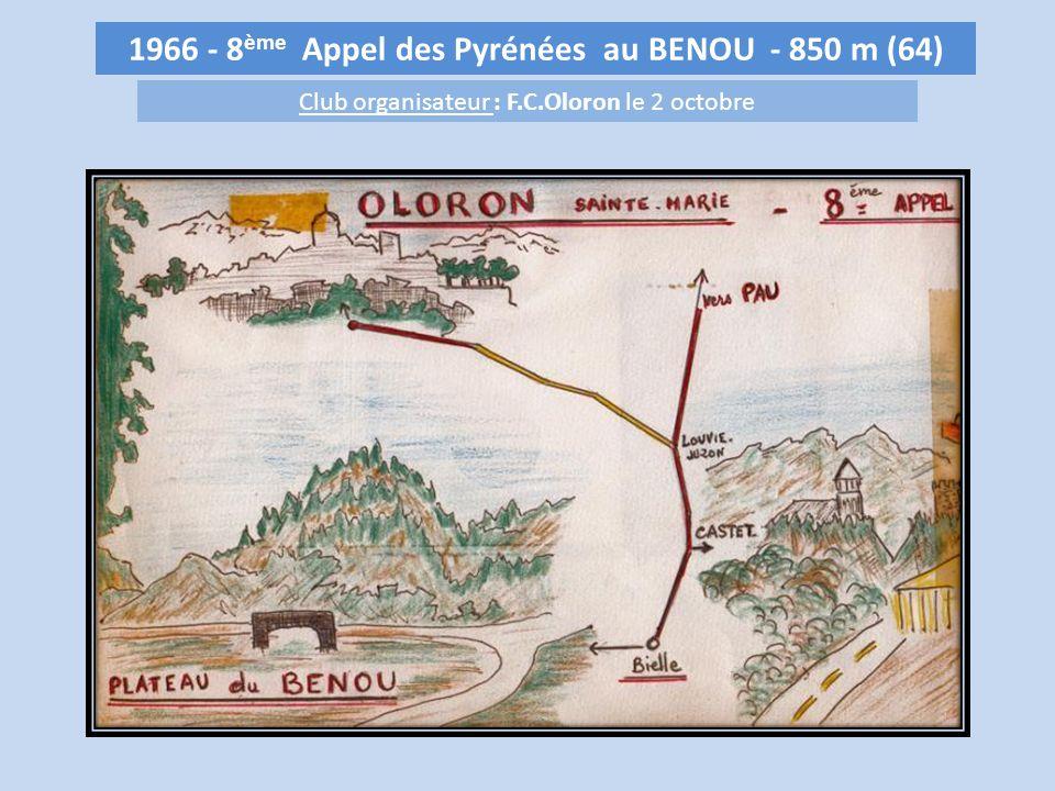 1966 - 8 ème Appel des Pyrénées au BENOU - 850 m (64) Club organisateur : F.C.Oloron le 2 octobre