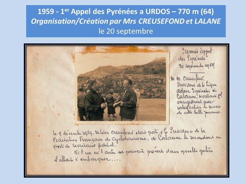 1959 - 1 er Appel des Pyrénées a URDOS – 770 m (64) Organisation/Création par Mrs CREUSEFOND et LALANE le 20 septembre