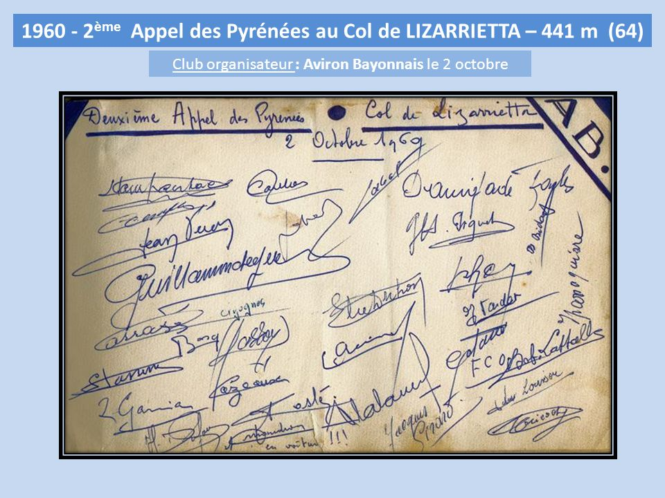 1960 - 2 ème Appel des Pyrénées au Col de LIZARRIETTA – 441 m (64) Club organisateur : Aviron Bayonnais le 2 octobre
