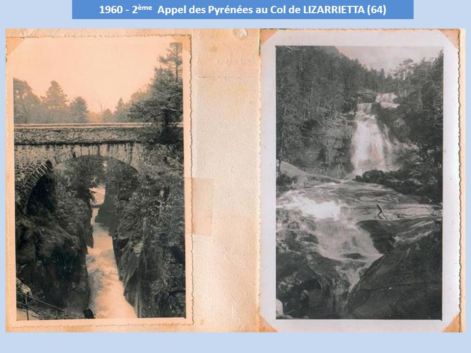 1960 - 2 ème Appel des Pyrénées au Col de LIZARRIETTA (64)