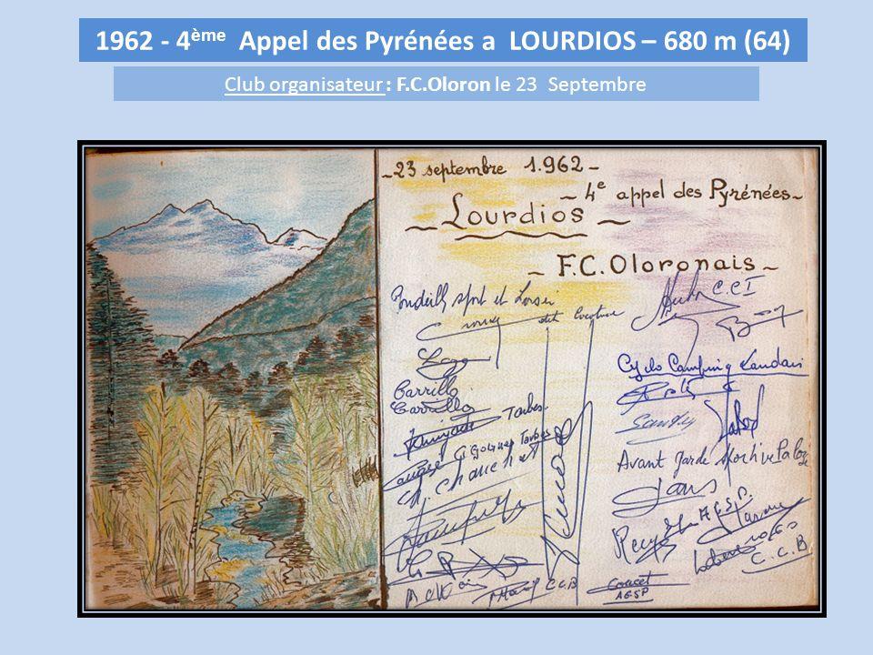 1962 - 4 ème Appel des Pyrénées a LOURDIOS – 680 m (64) Club organisateur : F.C.Oloron le 23 Septembre