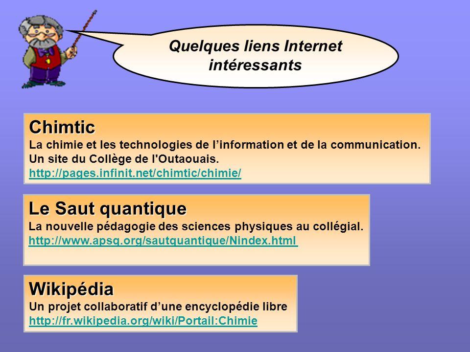 Quelques liens Internet intéressants Le Saut quantique La nouvelle pédagogie des sciences physiques au collégial. http://www.apsq.org/sautquantique/Ni