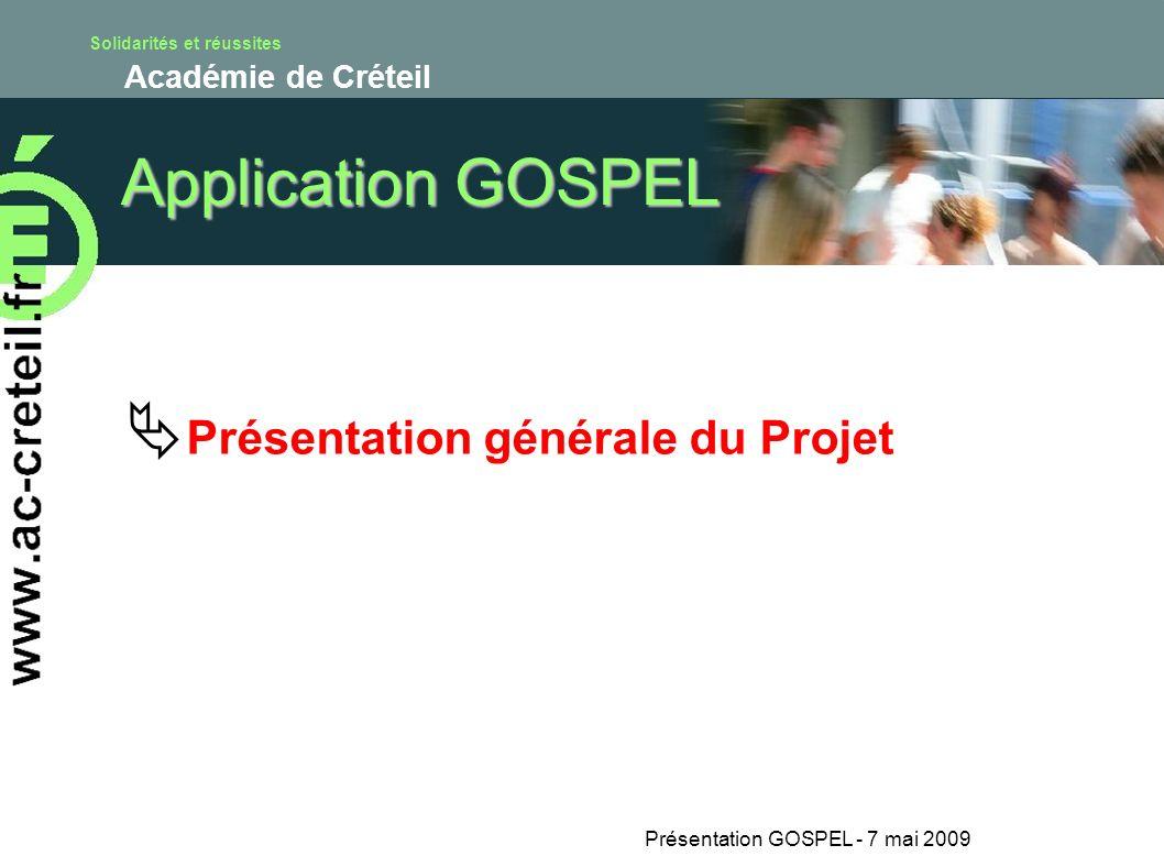 Présentation GOSPEL - 7 mai 2009 GOSPEL – Travail préparatoire 4.