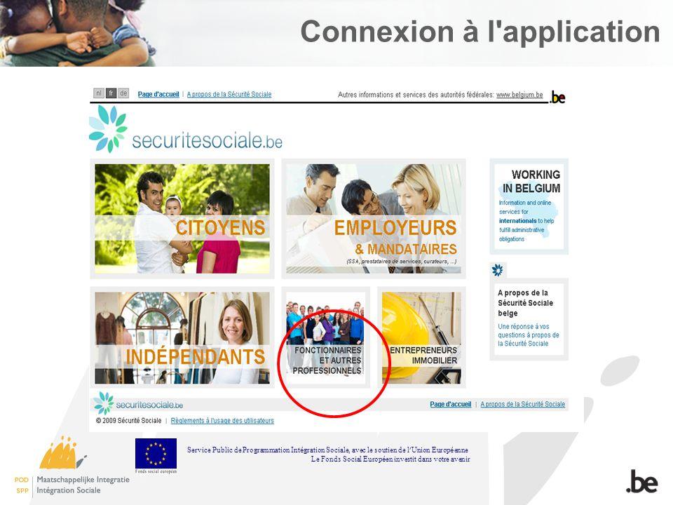Connexion à l'application Service Public de Programmation Int é gration Sociale, avec le soutien de l Union Europ é enne Le Fonds Social Europ é en in