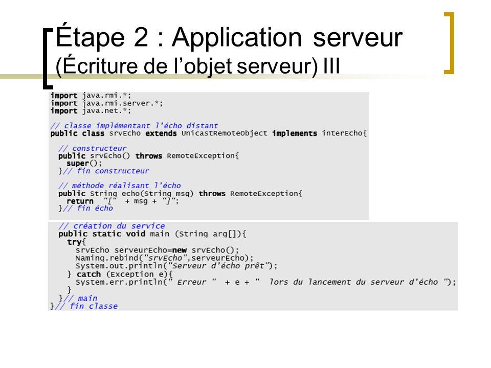 Étape 2 : Application serveur (Écriture de lobjet serveur) III