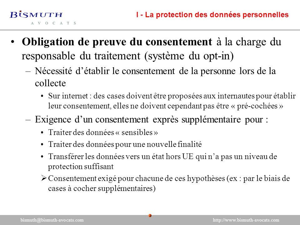 Obligation de preuve du consentement à la charge du responsable du traitement (système du opt-in) –Nécessité détablir le consentement de la personne l