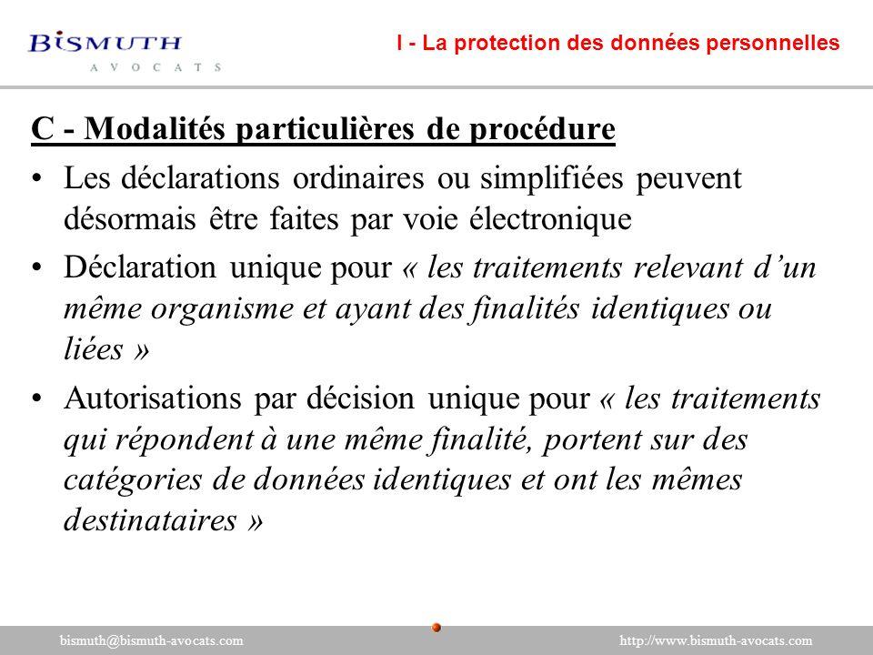 C - Modalités particulières de procédure Les déclarations ordinaires ou simplifiées peuvent désormais être faites par voie électronique Déclaration un