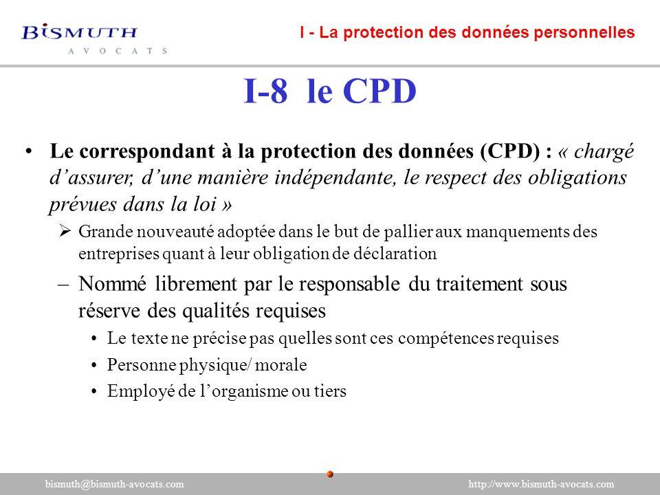 Le correspondant à la protection des données (CPD) : « chargé dassurer, dune manière indépendante, le respect des obligations prévues dans la loi » Gr