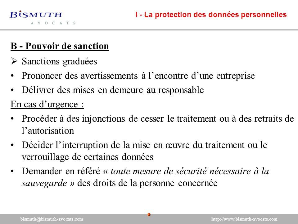 B - Pouvoir de sanction Sanctions graduées Prononcer des avertissements à lencontre dune entreprise Délivrer des mises en demeure au responsable En ca