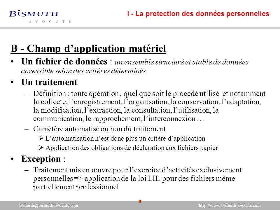 B - Champ dapplication matériel Un fichier de données : un ensemble structuré et stable de données accessible selon des critères déterminés Un traitem