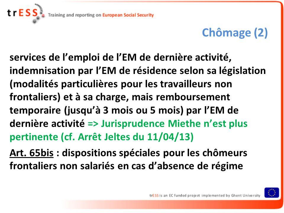 Chômage (2) services de lemploi de lEM de dernière activité, indemnisation par lEM de résidence selon sa législation (modalités particulières pour les