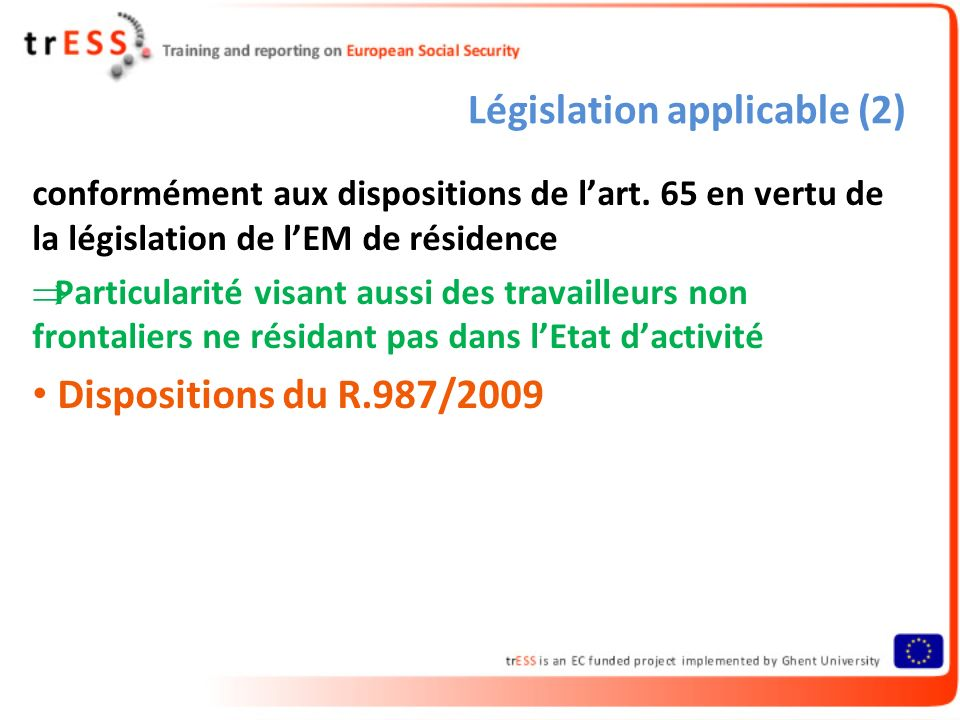 Prestations familiales Application des dispositions générales : R.
