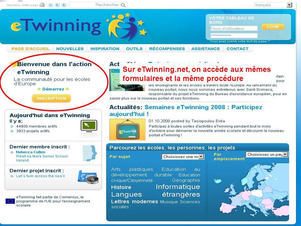 Judicaël Griffe Sur eTwinning.net, on accède aux mêmes formulaires et la même procédure