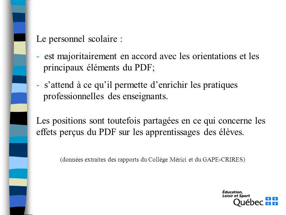 Le personnel scolaire : - est majoritairement en accord avec les orientations et les principaux éléments du PDF; - sattend à ce quil permette denrichi