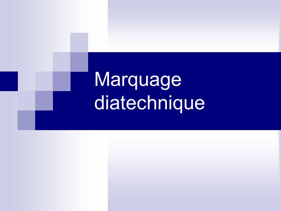Marquage diatechnique