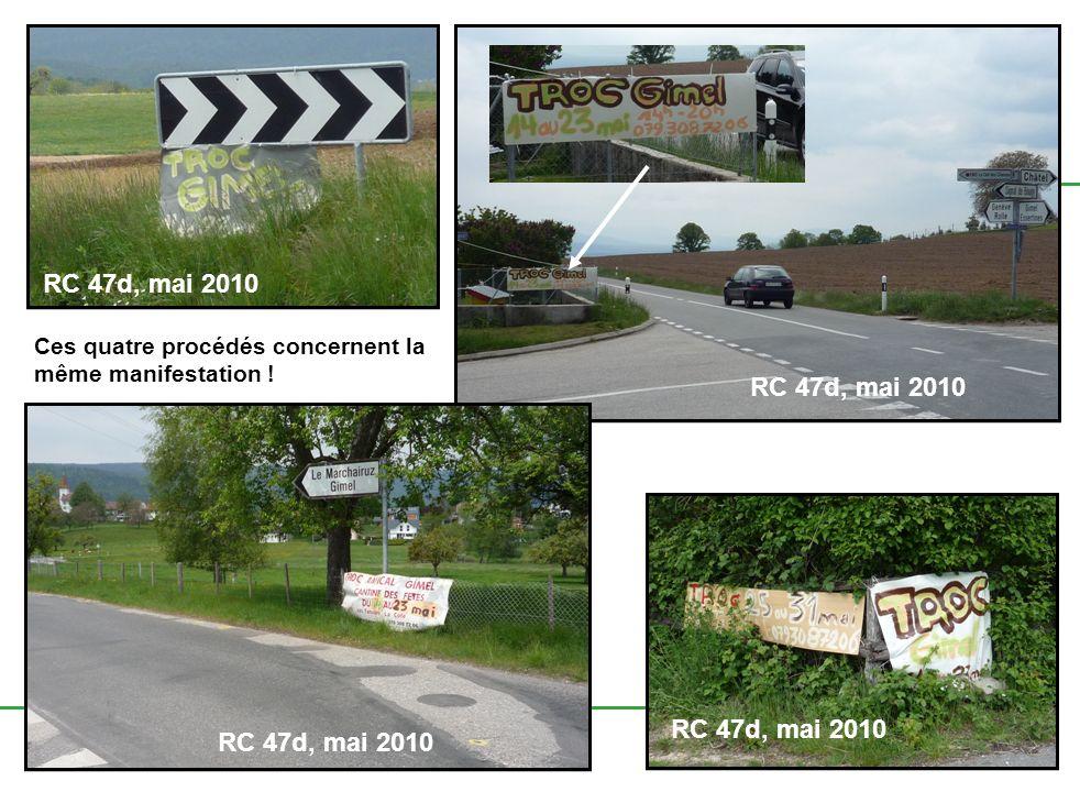 3 juin 2010 F12-83/05.07/SR.ER.Ouest / cha 22 RC 47d, mai 2010 Ces quatre procédés concernent la même manifestation ! RC 47d, mai 2010