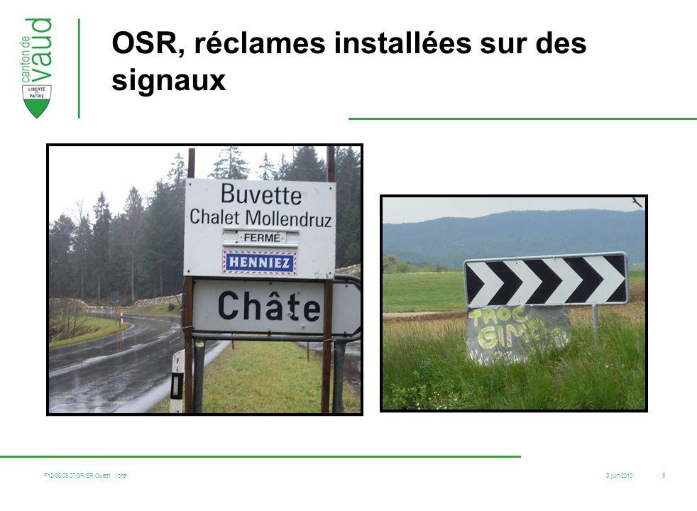 3 juin 2010 F12-83/05.07/SR.ER.Ouest / cha 5 OSR, réclames installées sur des signaux