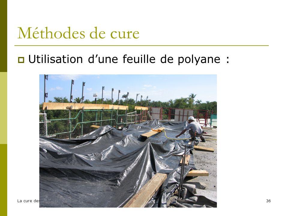 La cure des bétons - EFB36 Méthodes de cure Utilisation dune feuille de polyane :