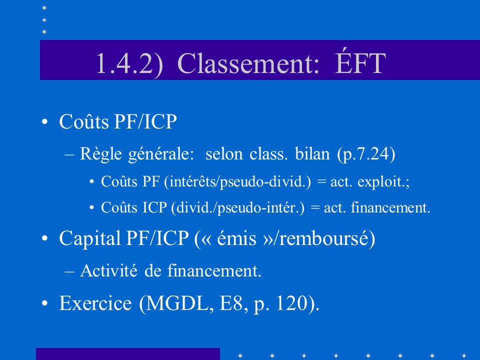 1.4.2) Classement: ÉFT Coûts PF/ICP –Règle générale: selon class.