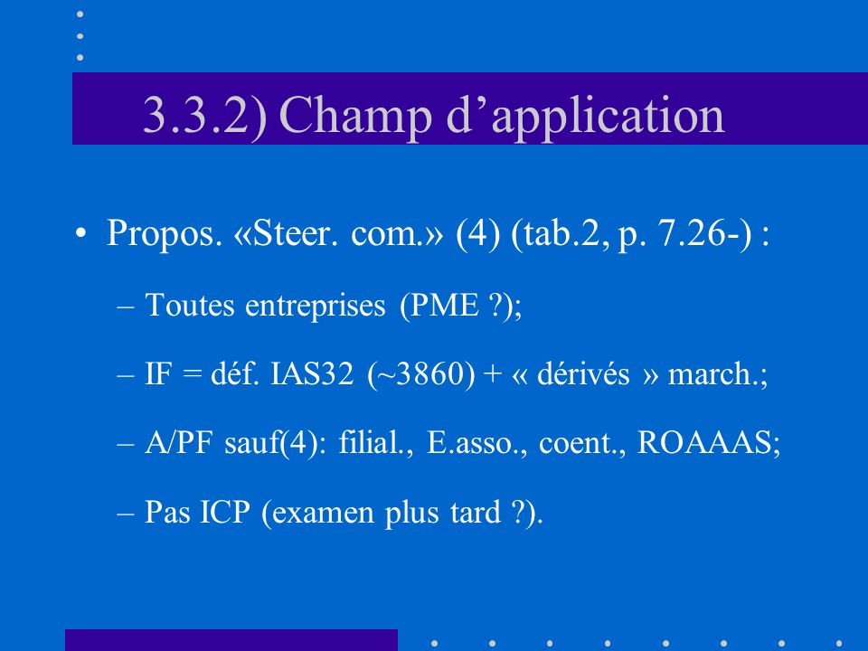 3.3.2) Champ dapplication Propos. «Steer. com.» (4) (tab.2, p.