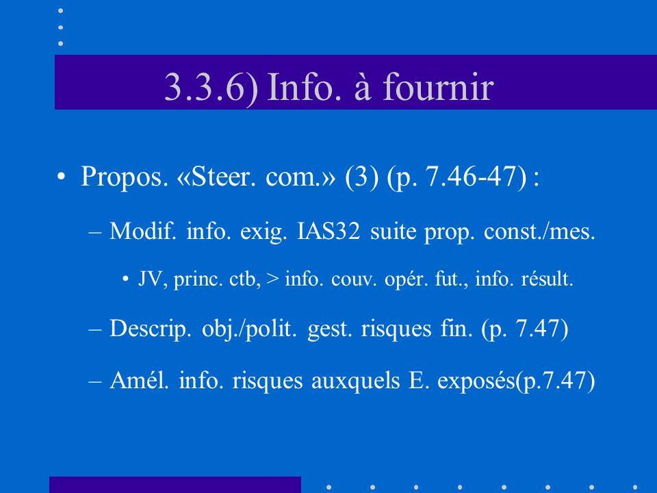 3.3.6) Info. à fournir Propos. «Steer. com.» (3) (p.