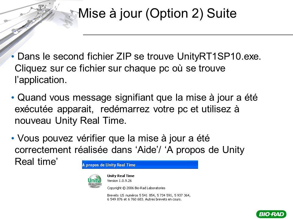 Mise à jour (Option 2) Suite Dans le second fichier ZIP se trouve UnityRT1SP10.exe.