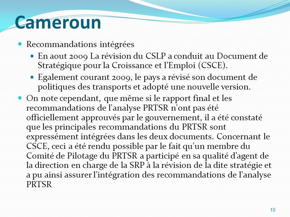 Cameroun Recommandations intégrées En aout 2009 La révision du CSLP a conduit au Document de Stratégique pour la Croissance et lEmploi (CSCE). Egaleme