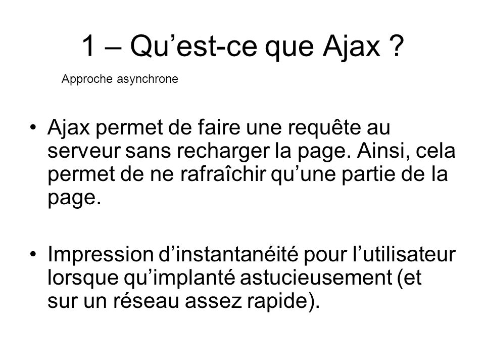1 – Quest-ce que Ajax .
