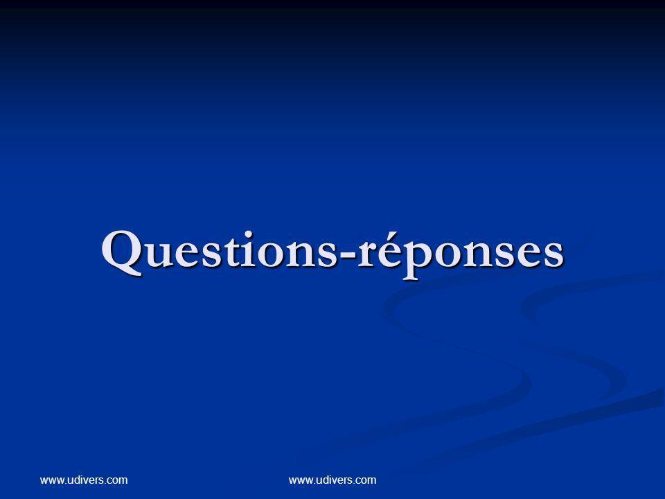 www.udivers.com Questions-réponses