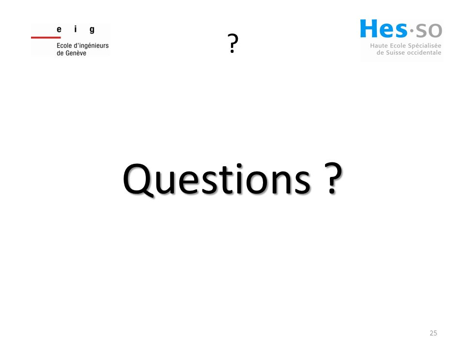 ? Questions ? 25