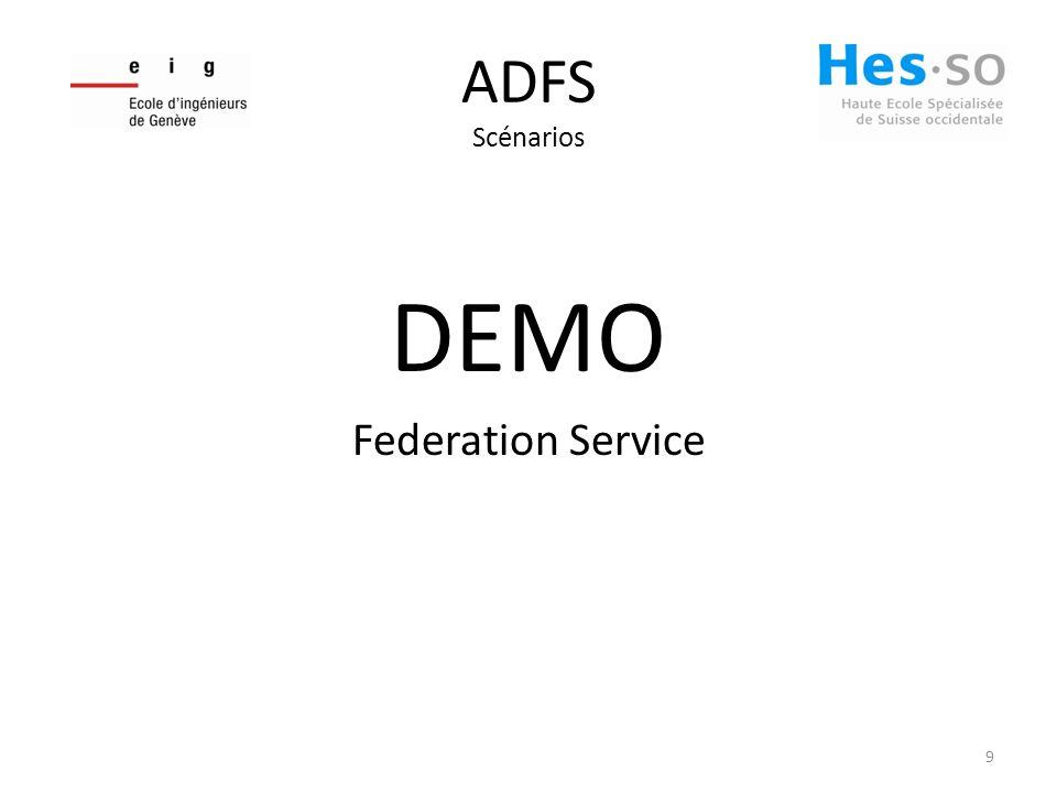 ADFS Scénarios DEMO Federation Service 9