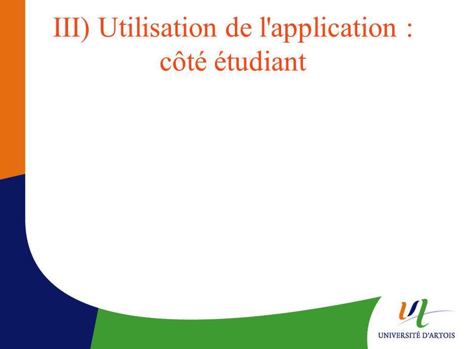 III) Utilisation de l'application : côté étudiant