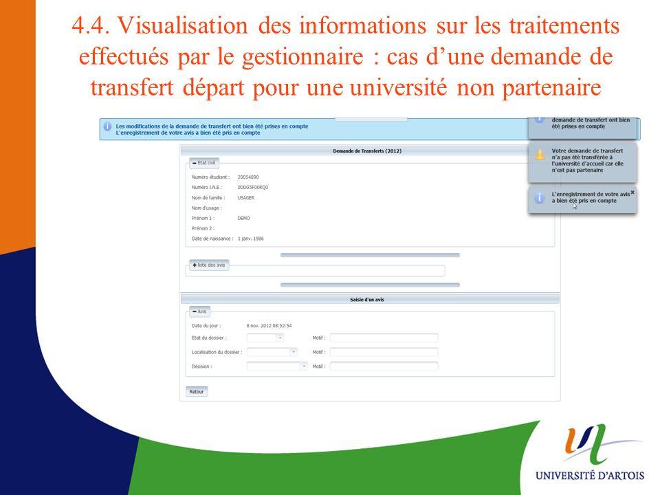 4.4. Visualisation des informations sur les traitements effectués par le gestionnaire : cas dune demande de transfert départ pour une université non p
