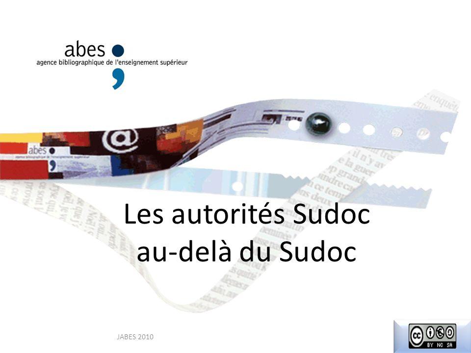 Les autorités Sudoc au-delà du Sudoc JABES 2010