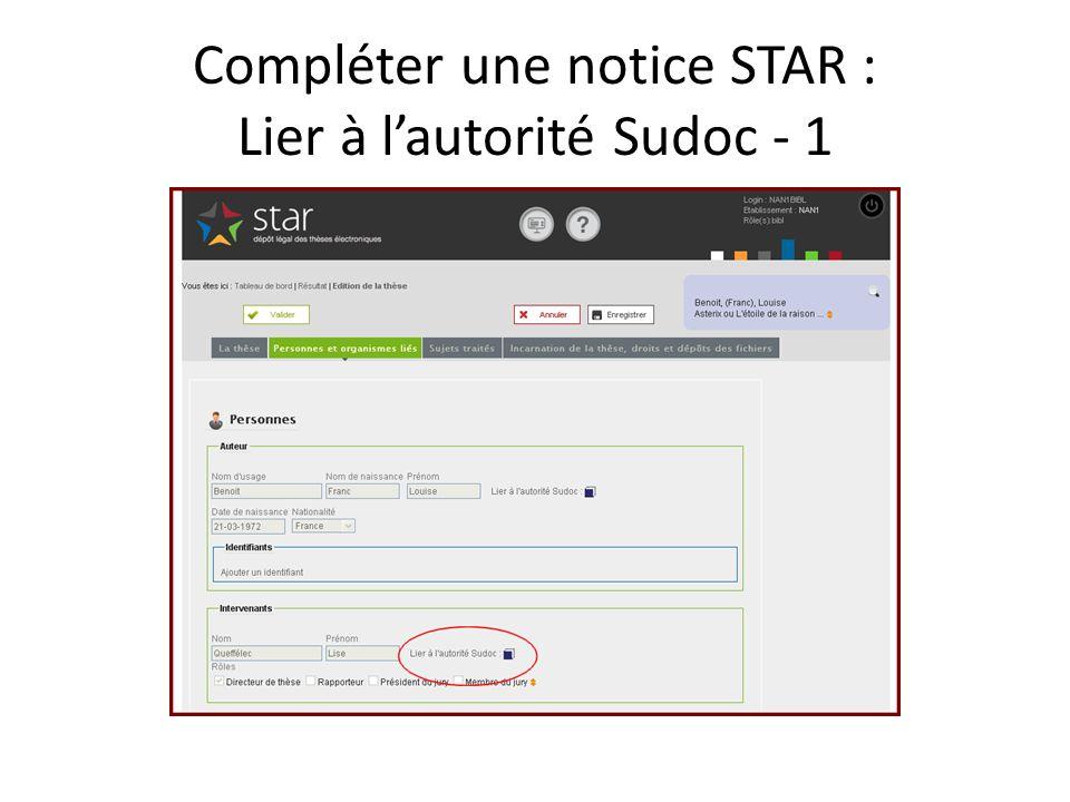 Compléter une notice STAR : Lier à lautorité Sudoc - 1